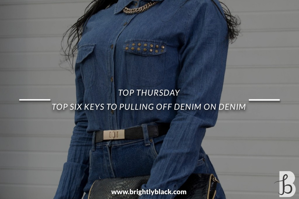 Laurina Machite South African Fashion Blogger Top six keys to pulling off denim on denim